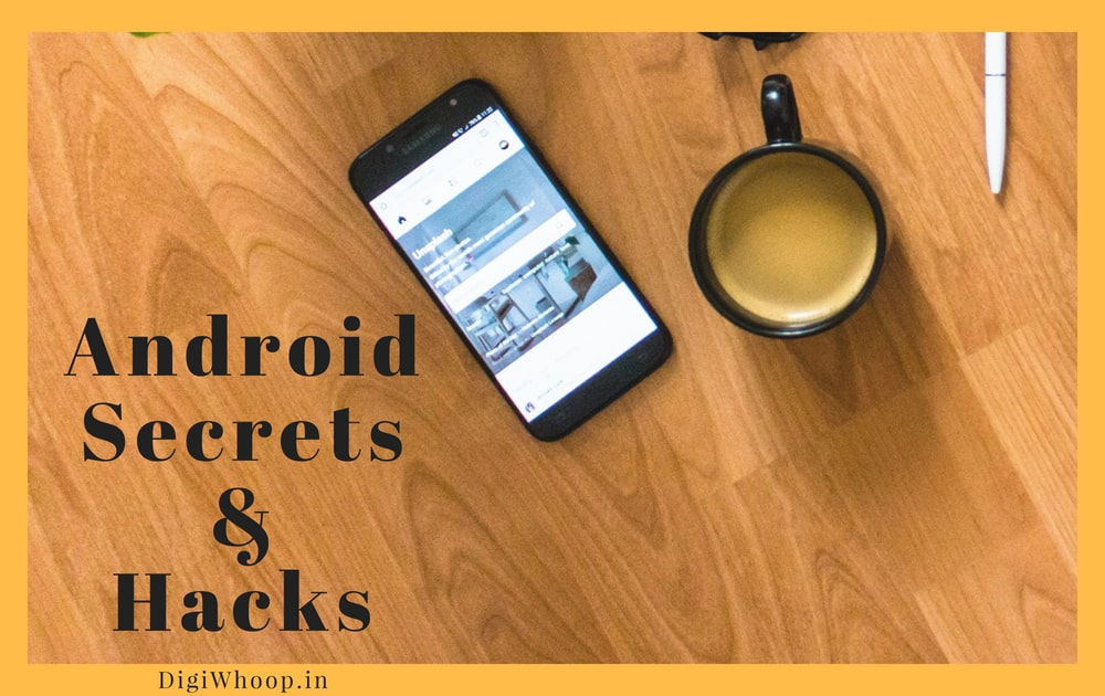 Android secrets and hacks
