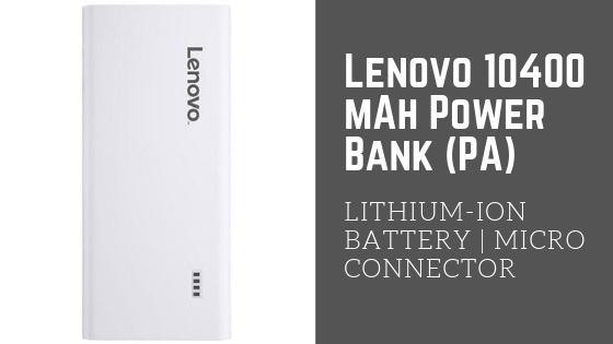 Lenovo 10400 mAh Power Bank - TOP 10 POWER BANKS UNDER 1000