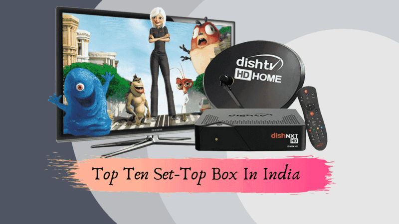 Best Set Top Box in India with Buying Guide – Everything You Want To Know Before Investing