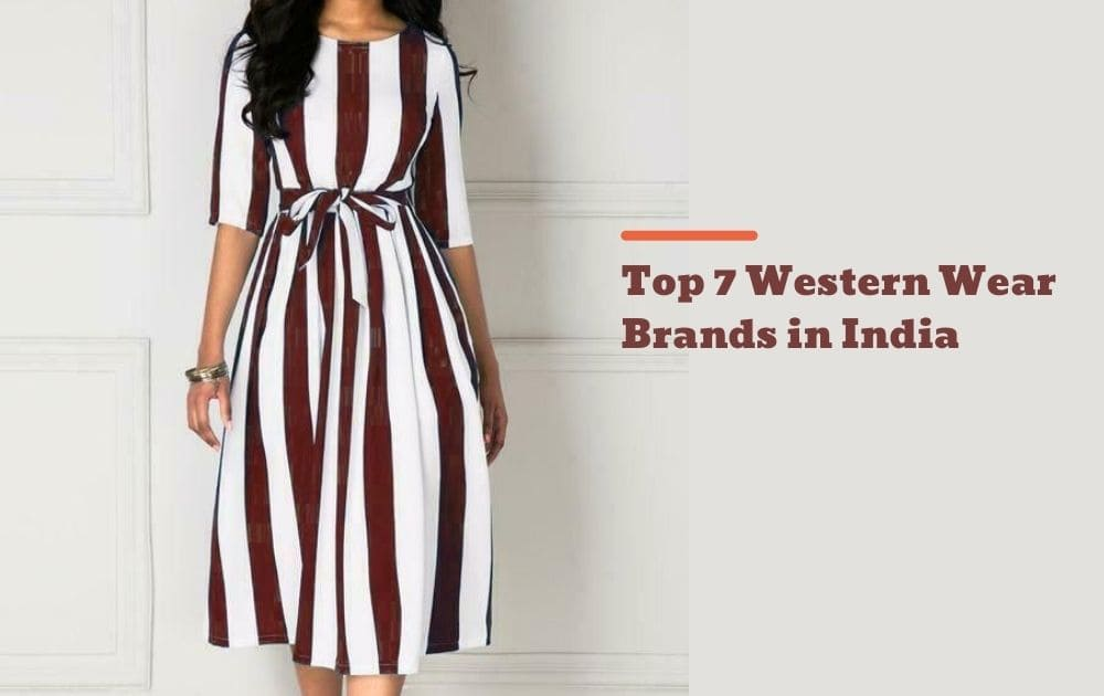 Top 7 Western Wear Brands in India