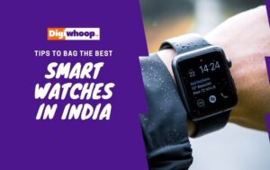 Tips to bag the best smartwatches in India