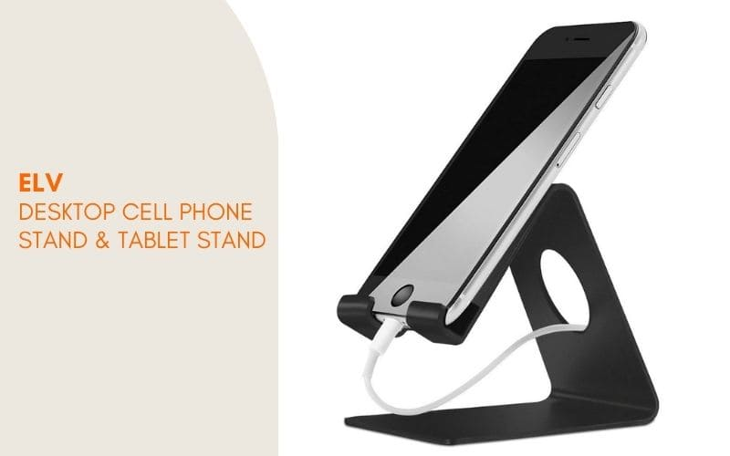 ELV Desktop Cell Phone Stand Tablet Stand